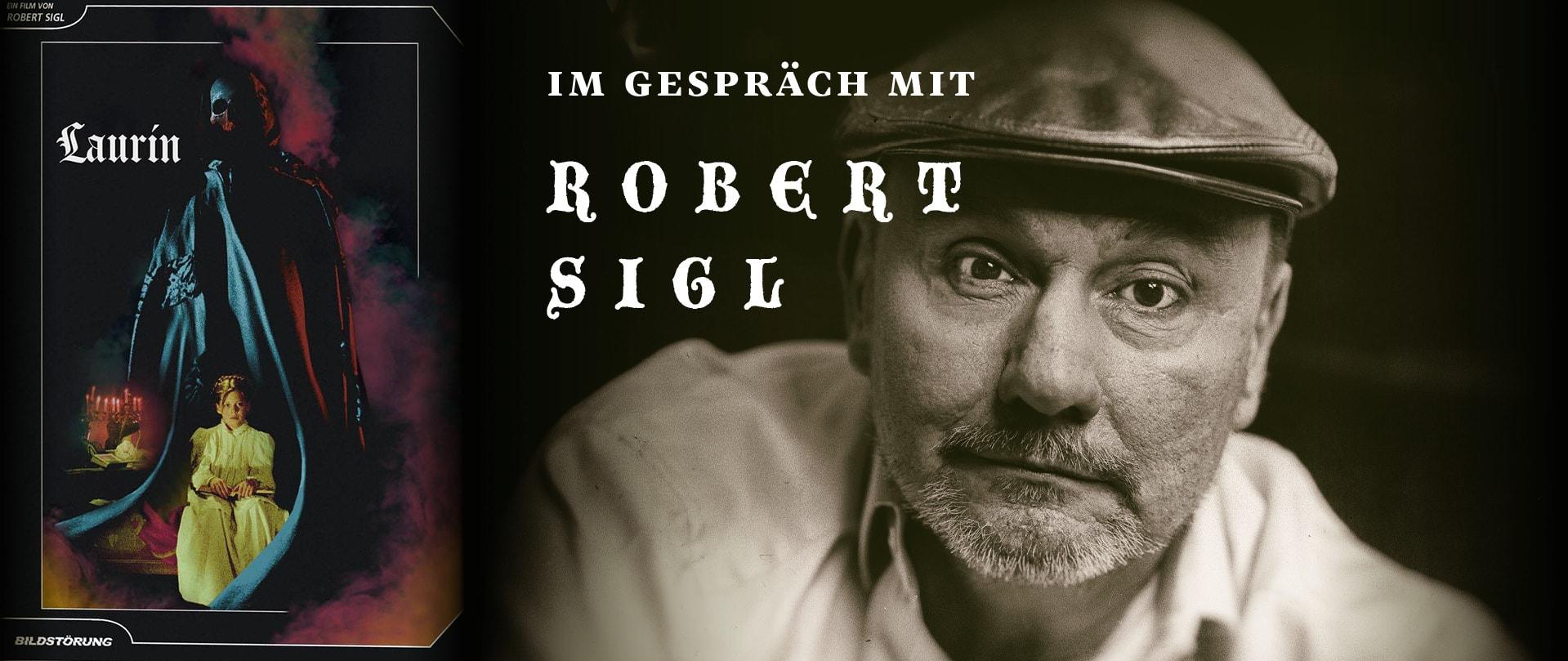 IM GESPRÄCH MIT REGISSEUR ROBERT SIGL ZU LAURIN