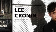 Im Gespräch mit THE HOLE IN THE GROUND-Regisseur Lee Cronin