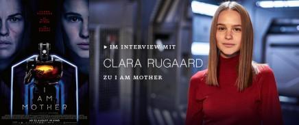 Im Interview mit Clara Rugaard zu I AM MOTHER