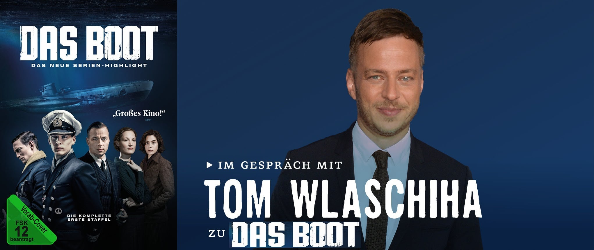 INTERVIEW MIT TOM WLASCHIHA ZU DAS BOOT – STAFFEL 1